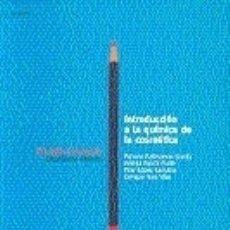 Libros: INTRODUCCIÓN A LA QUÍMICA DE LA COSMÉTICA. Lote 182904426