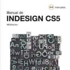 Libros: MANUAL DE INDESIGN CS5. Lote 185886235