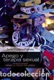 APEGO Y TERAPIA SEXUAL (Libros Nuevos - Ciencias Manuales y Oficios - Ciencias Naturales)
