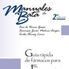 Libros: GUÍA RÁPIDA DE FÁRMACOS PARA EMERGENCIAS PREHOSPITALARIAS. 2ª EDICIÓN. Lote 193886455