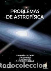 PROBLEMAS DE ASTROFÍSICA (Libros Nuevos - Ciencias Manuales y Oficios - Ciencias Naturales)