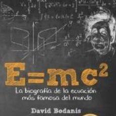 Libros: E=MC2: LA BIOGRAFÍA DE LA ECUACIÓN MÁS FAMOSA DEL MUNDO. Lote 194278943
