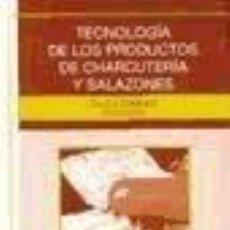 Libros: TECNOLOGÍA DE LOS PRODUCTOS DE CHARCUTERÍA Y SALAZONES. Lote 194673785