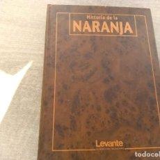 Libros: HISTORIA DE LA NARANJA 1.991. Lote 194928630