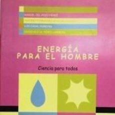 Libros: ENERGÍA PARA EL HOMBRE. Lote 195213278