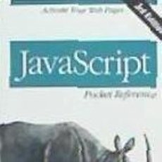 Libros: JAVASCRIPT POCKET REFERENCE 3RD EDITION. Lote 195278253