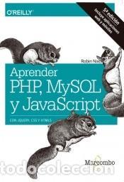APRENDER PHP, MYSQL Y JAVASCRIPT (Libros Nuevos - Ciencias Manuales y Oficios - Ciencias Naturales)