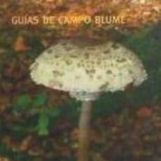 Libros: SETAS, GUÍA CAMPO. Lote 195382462