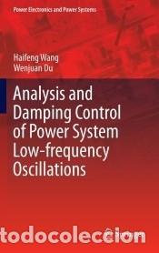 ANALYSIS AND DAMPING CONTROL OF POWER SYSTEM LOW-FREQUENCY OSCILLATIONS (Libros Nuevos - Ciencias Manuales y Oficios - Ciencias Naturales)