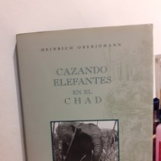 Livros: CAZANDO ELEFANTES EN EL CHAD. Lote 112630859