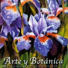 Libros: ARTE Y BOTÁNICA SELECCIÓN DE ILUSTRACIONES DE THE SOCIETY OF BOTANICAL ARTISTS (EDICION BILINGÜE). Lote 197589117