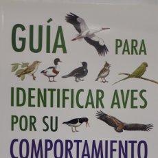 Libri: GUÍA PARA IDENTIFICAR AVES POR SU COMPORTAMIENTO. Lote 198247206