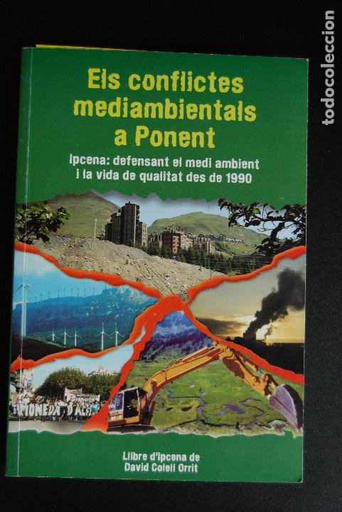 5. ECOLOGISME - ELS CONFLICTES MEDIAMBIENTALS A PONENT - DAVID COLELL - IPCENA, 2009 (Libros Nuevos - Ciencias Manuales y Oficios - Ciencias Naturales)