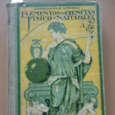 Libros: ELEMENTOS DE CIENCIA FÍSICO-NATURALES 1934 DALMAU CARLES. Lote 204129008