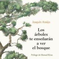 Libros: LOS ÁRBOLES TE ENSEÑARÁN A VER EL BOSQUE. Lote 205651282