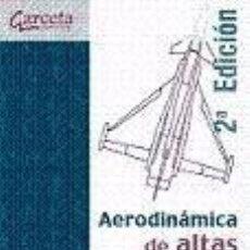 Libros: AERODINAMICA DE ALTAS VELOCIDADES. Lote 205667915