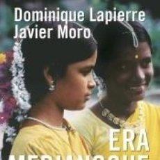 Libros: ERA MEDIANOCHE EN BHOPAL. Lote 206342615