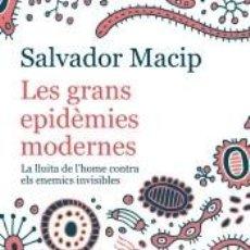 Libros: LES GRANS EPIDÈMIES MODERNES (EDICIÓ ACTUALITZADA). Lote 206541221