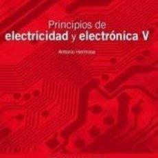 Libros: PRINCIPIOS DE ELECTRICIDAD Y ELECTRÓNICA V. Lote 206562816