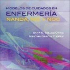 Libros: MODELOS DE CUIDADOS EN ENFERMERÍA. Lote 206790000