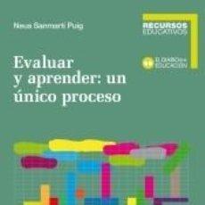 Libros: EVALUAR Y APRENDER: UN ÚNICO PROCESO. Lote 206986676