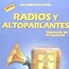 Libros: RADIOS Y ALTOPARLANTES. Lote 206989535