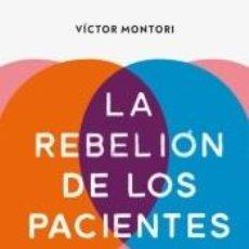 Libros: LA REBELIÓN DE LOS PACIENTES. Lote 210015246