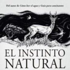 Libros: EL INSTINTO NATURAL. Lote 210015256