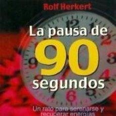 Libros: LA PAUSA DE LOS 90 SEGUNDOS. Lote 210015260