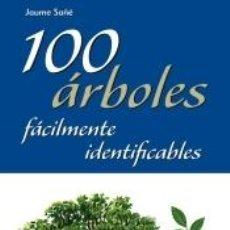 Libros: 100 ÁRBOLES FÁCILMENTE IDENTIFICABLES. Lote 210080063
