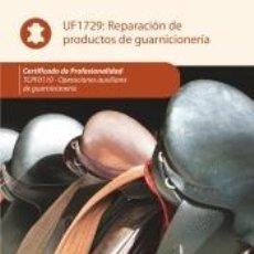 Libros: REPARACIÓN DE PRODUCTOS DE GUARNICIONERÍA. TCPF0110 - OPERACIONES AUXILIARES DE GUARNICIONERÍA. Lote 210093171