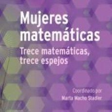 Libros: MUJERES MATEMÁTICAS. Lote 210100086