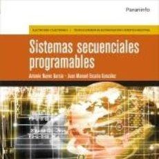 Libros: SISTEMAS SECUENCIALES PROGRAMABLES. Lote 210722310