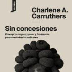 Libros: SIN CONCESIONES. Lote 211275120