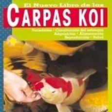 Libros: EL NUEVO LIBRO DE LAS CARPAS KOI. Lote 211684731
