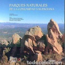 Libros: PARQUES NATURALES DE LA COMUNIDAD VALENCIANA. Lote 214484481