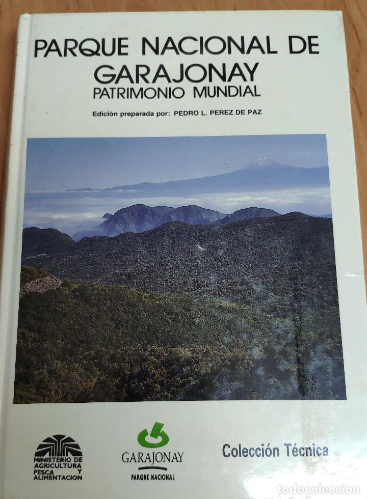 PARQUE NACIONAL GARAJONAY (Libros Nuevos - Ciencias Manuales y Oficios - Ciencias Naturales)
