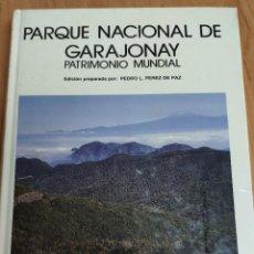 Libros: PARQUE NACIONAL GARAJONAY. Lote 217408570