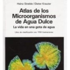 Libros: ATLAS DE LOS MICROORGANISMOS DE AGUA DULCE. Lote 217904111