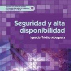 Libros: SEGURIDAD Y ALTA DISPONIBILIDAD. Lote 217904175