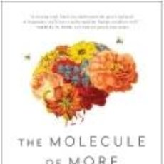Libros: THE MOLECULE OF MORE: HOW A SINGLE CHEMICAL IN YOUR BRAIN DRIVES LOVE, SEX, AND CREATIVITY--AND. Lote 217980462