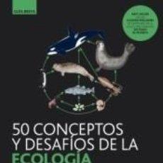 Libros: GB.50 CONCEPTOS Y DESAFÍOS DE LA ECOLOGÍA: DIVERSIDAD, PROCESOS, PATRONES Y PROCESOS. Lote 218672756