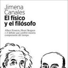 Libros: EL FÍSICO Y EL FILÓSOFO. Lote 221260623