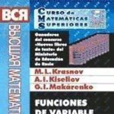 Libros: FUNCIONES DE VARIABLE COMPLEJA. BREVE EXPOSICIÓN DEL MATERIAL TEÓRICO Y PROBLEMAS CON SOLUCIONES. Lote 221269056