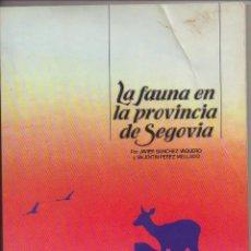 Libros: FAUNA EN LA PROVINCIA DE SEGOVIA. Lote 221424377