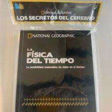 Libros: NATIONAL GEOGRAPHIC - LOS SECRETOS DEL CEREBRO - LA FÍSICA DEL TIEMPO - NUEVO. Lote 221553686