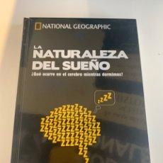 Libros: NATIONAL GEOGRAPHIC - LOS SECRETOS DEL CEREBRO - LA NATURALEZA DEL SUEÑO - NUEVO. Lote 221554010