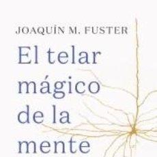 Libros: EL TELAR MÁGICO DE LA MENTE. Lote 221654440