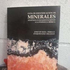 Libros: GUIA DE IDENTIFICACIÓN DE MINERALES. PENISULA IBÉRICA. Lote 221767880