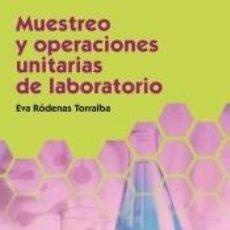 Libros: MUESTREO Y OPERACIONES UNITARIAS DE LABORATORIO. Lote 222010936